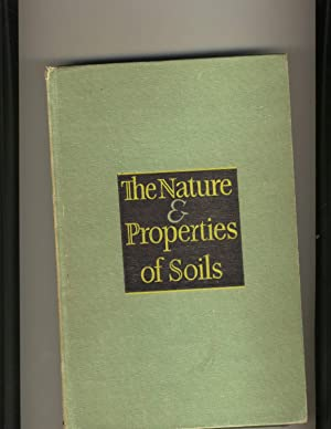 The Nature and Properties of Soils : A College Text of Edaphology