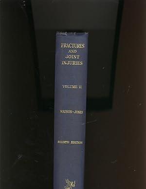 Fractures and Joint Injuries : Volume 2: Sir Reginald Watson-Jones