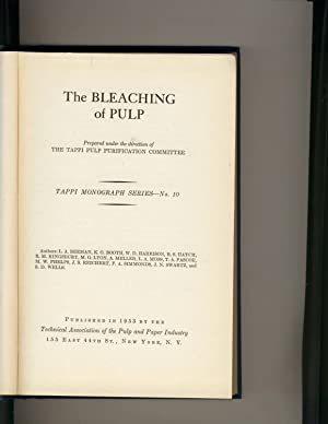 The Bleaching of Pulp Tappi Monograph No.10: The Tappi Pulp