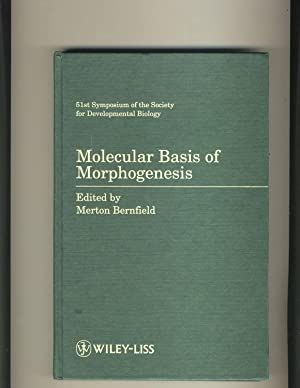 Molecular Basis of Morphogenesis