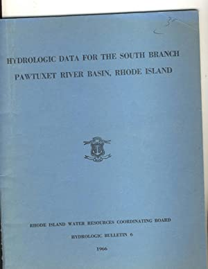 Hydrologic Data for the South Branch Pawtuxet River Basin, Rhode Island