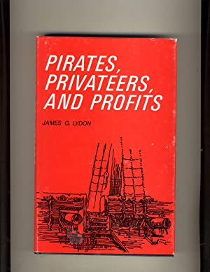 James G. Lydon: Pirates, Privateers, and Profits
