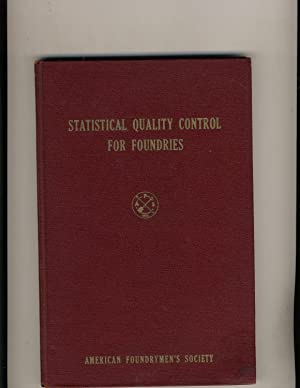 Statistical Quality Control for Foundries: American Foundrymen's Society