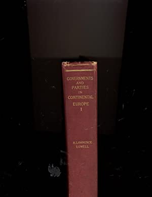 Governments and Parties in Continental Europe: A. Lawrence Lowell