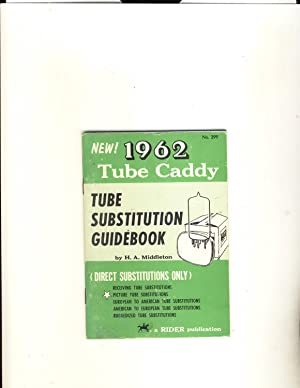 1962 Tube Caddy Tube Substitution Guidebook No.299: H.A.Middleton
