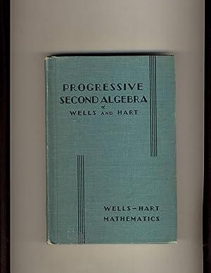 Progressive Second Algebra: Webster Wells and