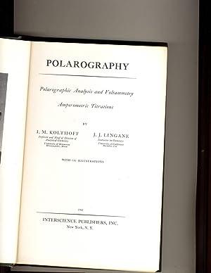 Polarography: I.M.Kolthoff and J.J.Lingane