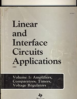 Linear and Interface Circuits Applications: D.E.Pippenger and E.J.Tobaben
