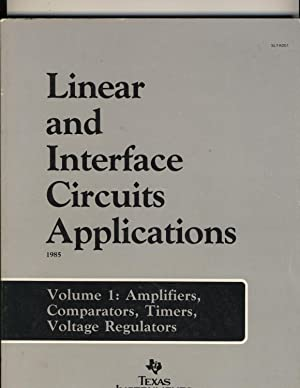 Linear and Interface Circuits Applications Volume 1: D.E.Pippenger and E.J.Tobaben