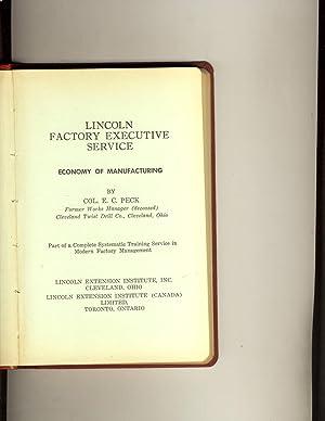 Lincoln Factory Executive Service- Economy of manufacturing: Col. E.C.Peck