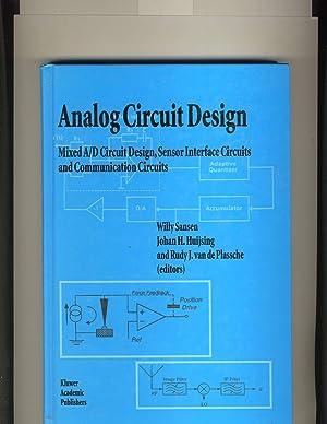 Analog Circuit Design: Mixed A/d Circuit Design,: Sansen, Willy;Huijsing, Johan