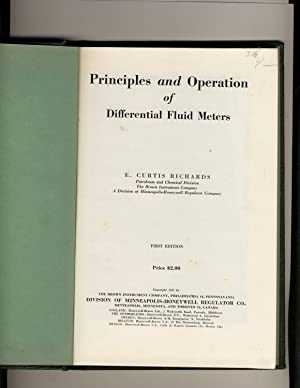 Principles and Operation of Differential Fluid Meters: E. Curtis Richards