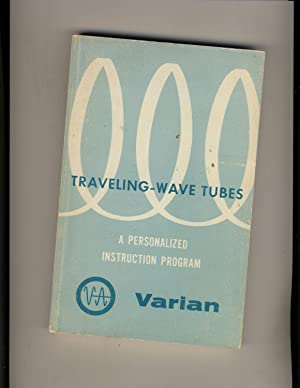 Travelling-Wave Tubes Vol.4: Robert H. Kantor and Peter Pipe