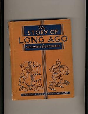 The Story of Long Ago: Gertrude Van Duyn Southworth and John Van Duyn Southworth