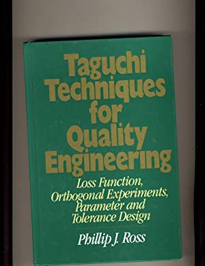 Taguchi Techniques for Quality Engineering: Loss Function,: Ross, Philip J.