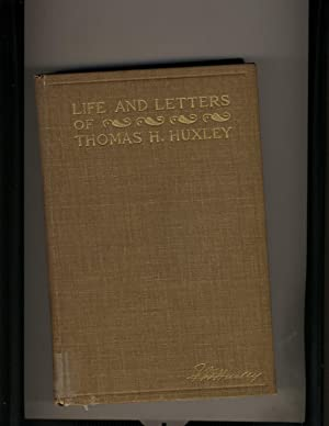 Life and Letters of Thomas Henry Huxley: Leonard Huxley