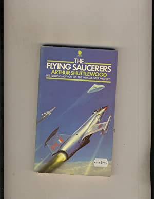 The Flying Saucerers: Arthur Shuttlewood