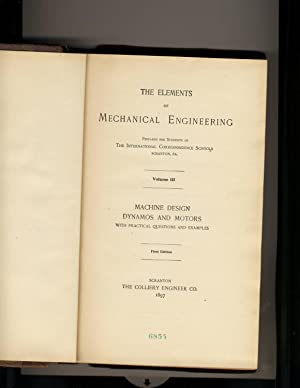 The Elements of Mechanical Engineering Volume 3