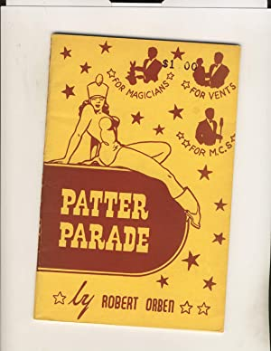 Patter Parade a Book of Complete Comedy: Robert Orben