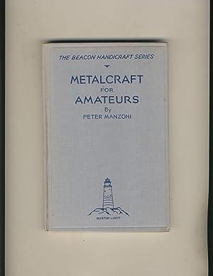Metalcraft for Amateurs: Peter Manzoni