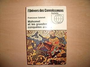 MAHOMET ET LES GRANDES CONQUETES ARABES: FRANCESCO GABRIELI