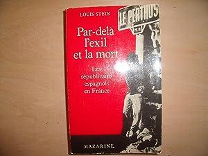 PAR DELA L'EXIL ET LA MORT: LOUIS STEIN
