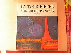 LA TOUR EIFFEL VUE PAR LES PEINTRES: AMELIE CHAZELLES