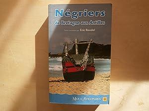 NEGRIERS DE BRETAGNE AUX ANTILLES: ERIC RONDEL