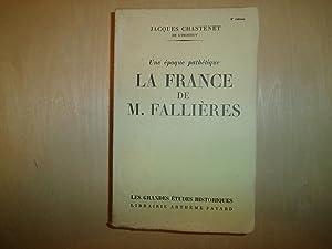 LA FRANCE DE M FALLIERES: JACQUES CHASTENET