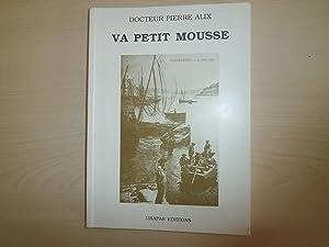 VA PETIT MOUSSE: DOCTEUR PIERRE ALIX
