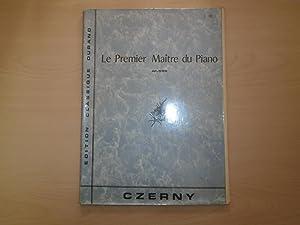 LE PREMIER MAITRE DU PIANO OP.599: CZERNY