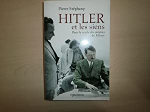 Hitler et les siens : Dans le: Stéphany, Pierre