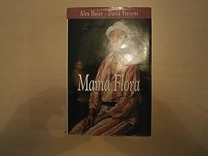 Mama Flora: Haley ALex, Stevens