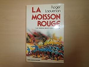 La moisson rouge (Les Bretons dans la: Laouenan, Roger
