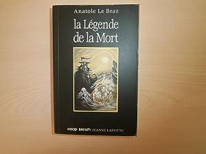 Legende De La Mort: LE BRAZ, ANATOLE