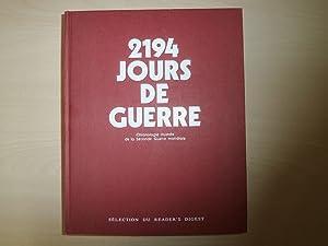 2194 Jours De Guerre: Collectif