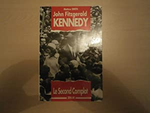 John Fitzgerald Kennedy : Le second complot: Smith, Michael
