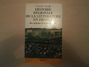Histoire Régionale De La Littérature En France: Vieuille, Chantal