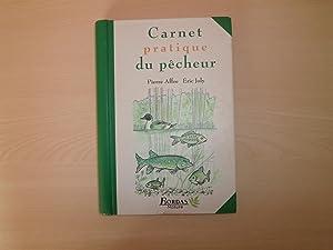 Carnet pratique du pêcheur: Affre, Pierre; Joly,