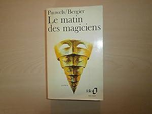 Le Matin Des Magiciens: Pauwels/Bergier