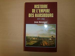 Histoire De L' Empire Des Habsbourg: Jean Berenger