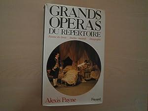 GRANDS OPERAS DU REPERTOIRE: ALEXIS PAYNE
