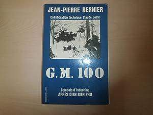 G.M.100 COMBATS D'INDOCHINE APRES DIEN BIEN PHU: JEAN PIERRE BERNIER