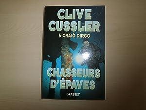 Chasseurs d'épaves: Clive Cussler; Craig