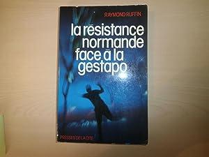 La Résistance normande face à la Gestapo: Ruffin, Raymond
