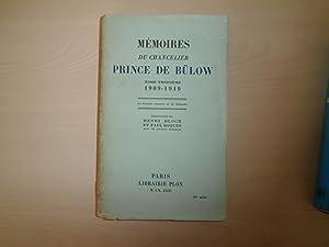 MEMOIRES DU CHANCELIER PRINCE DE BULOW TOME