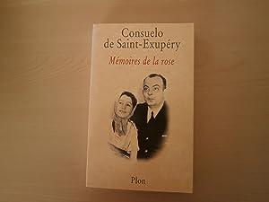 Mémoires De La Rose: CONSUELO SAINT EXUPERY