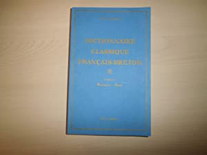 Dictionnaire classique Français - Breton, volume 9: René Le Gleau