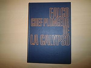 Les mémoires de Falco chef plongeur de: Falco Albert Cousteau
