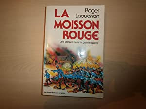 La moisson rouge (Les Bretons dans la: Roger Laoue?nan